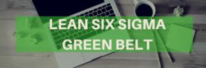 Lean Six Sigma Green Belt Courses