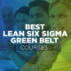 lean six sigma green belt certification courses