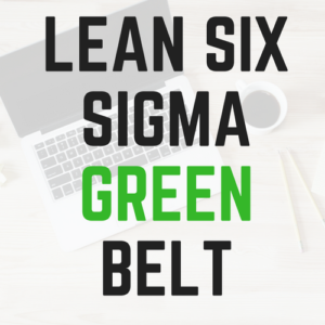 Lean Six Sigma Green Belt Courses Online