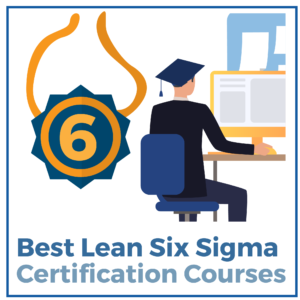 Best Lean Six Sigma Certification Courses