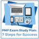 PMP Exam Study Plan: 7 Steps for Success
