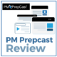 PM PrepCast Review