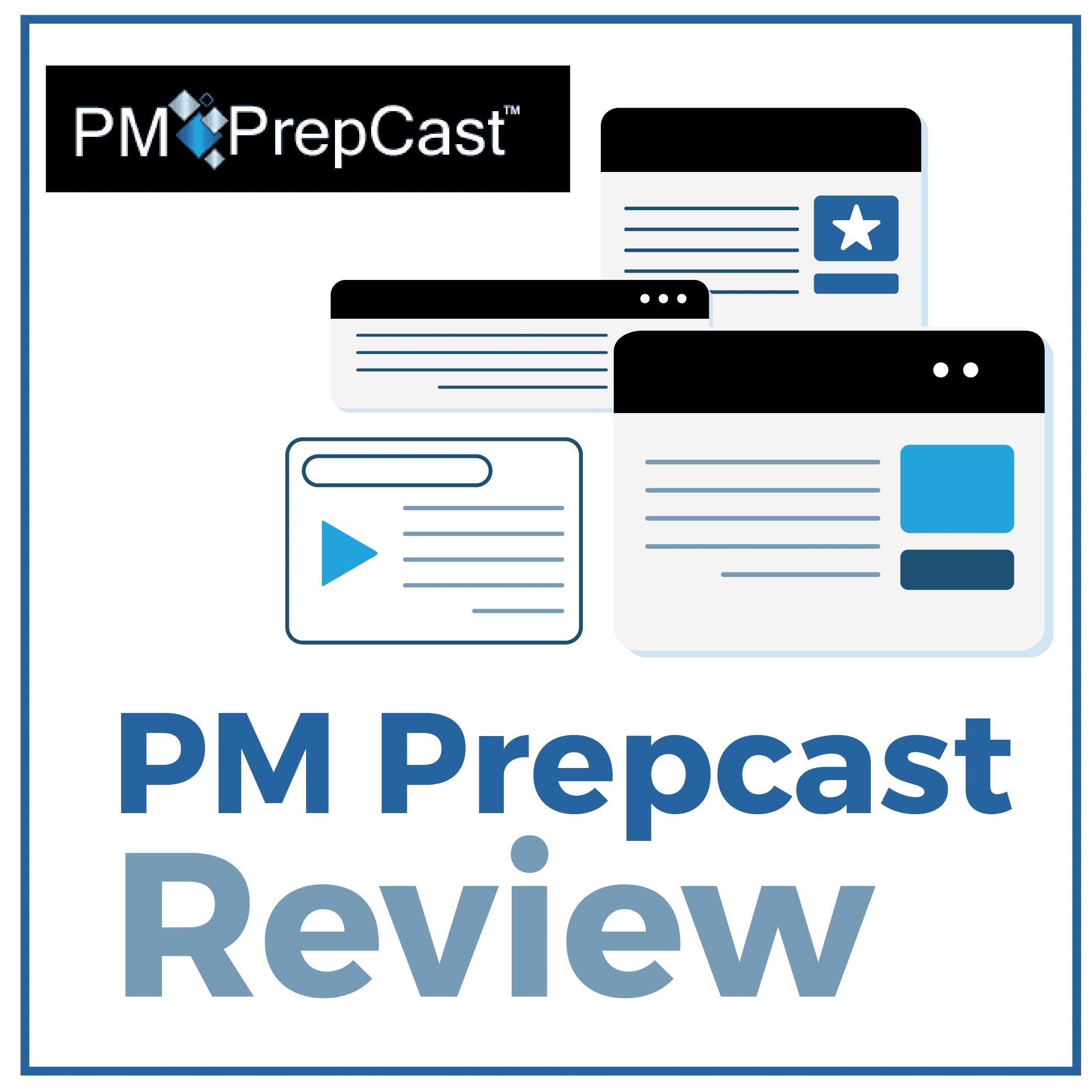 PM PrepCast Review