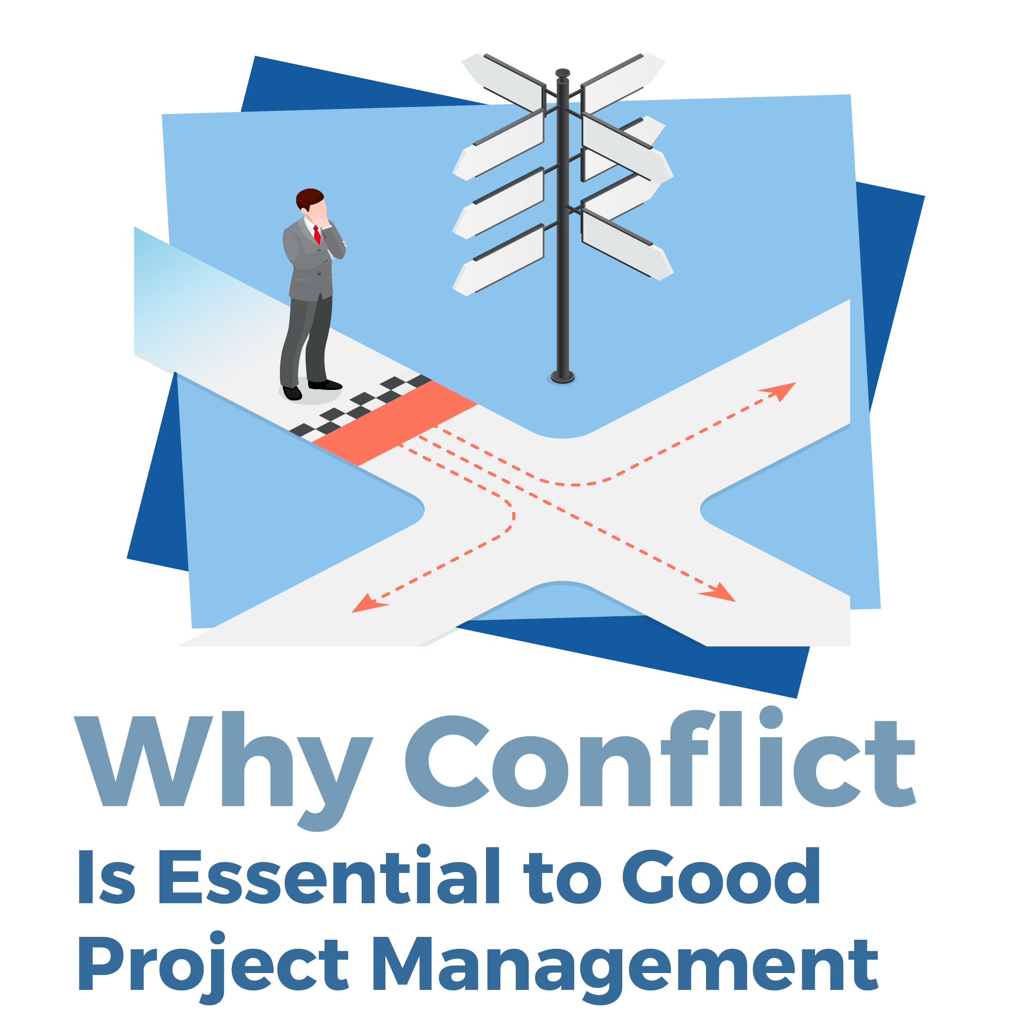 Why Conflict Is Essential to Good Project Management