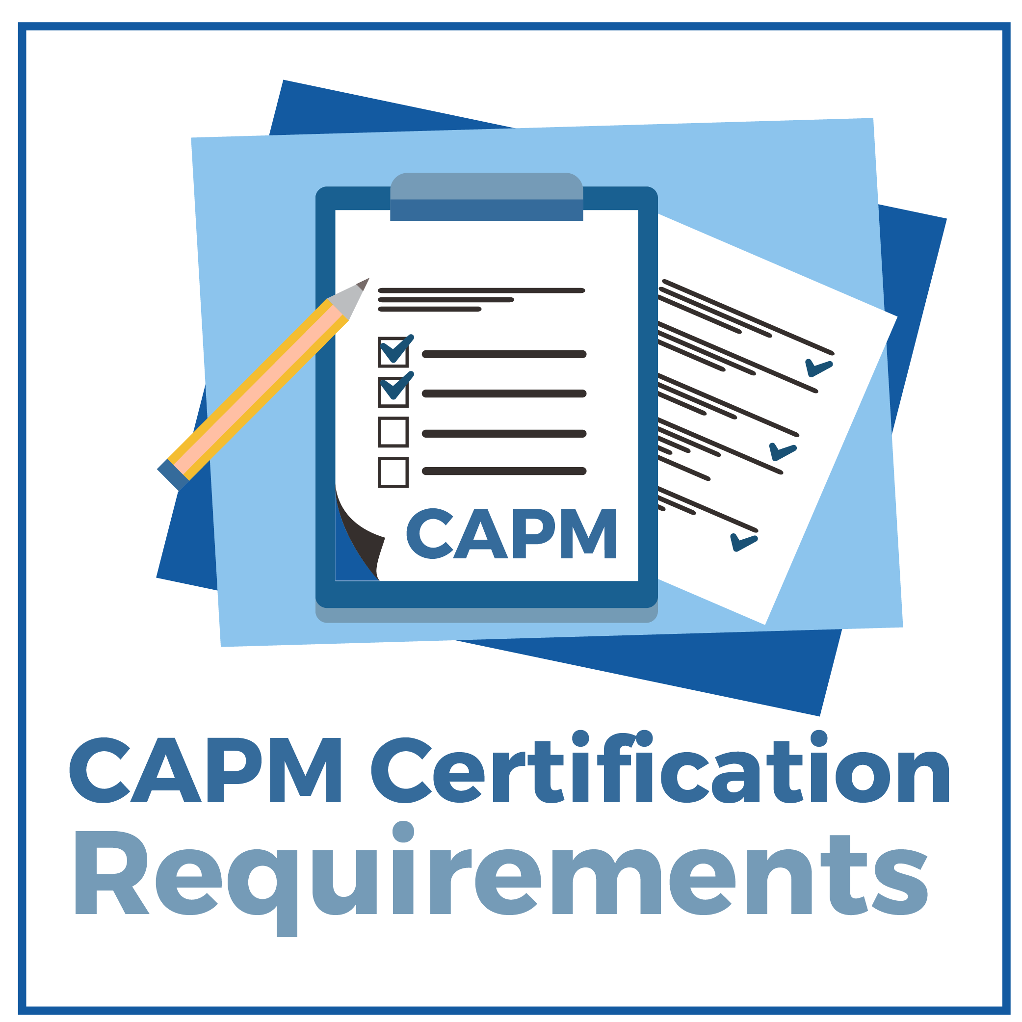 2020 Capm Requirements Do You Meet Them Complete Guide