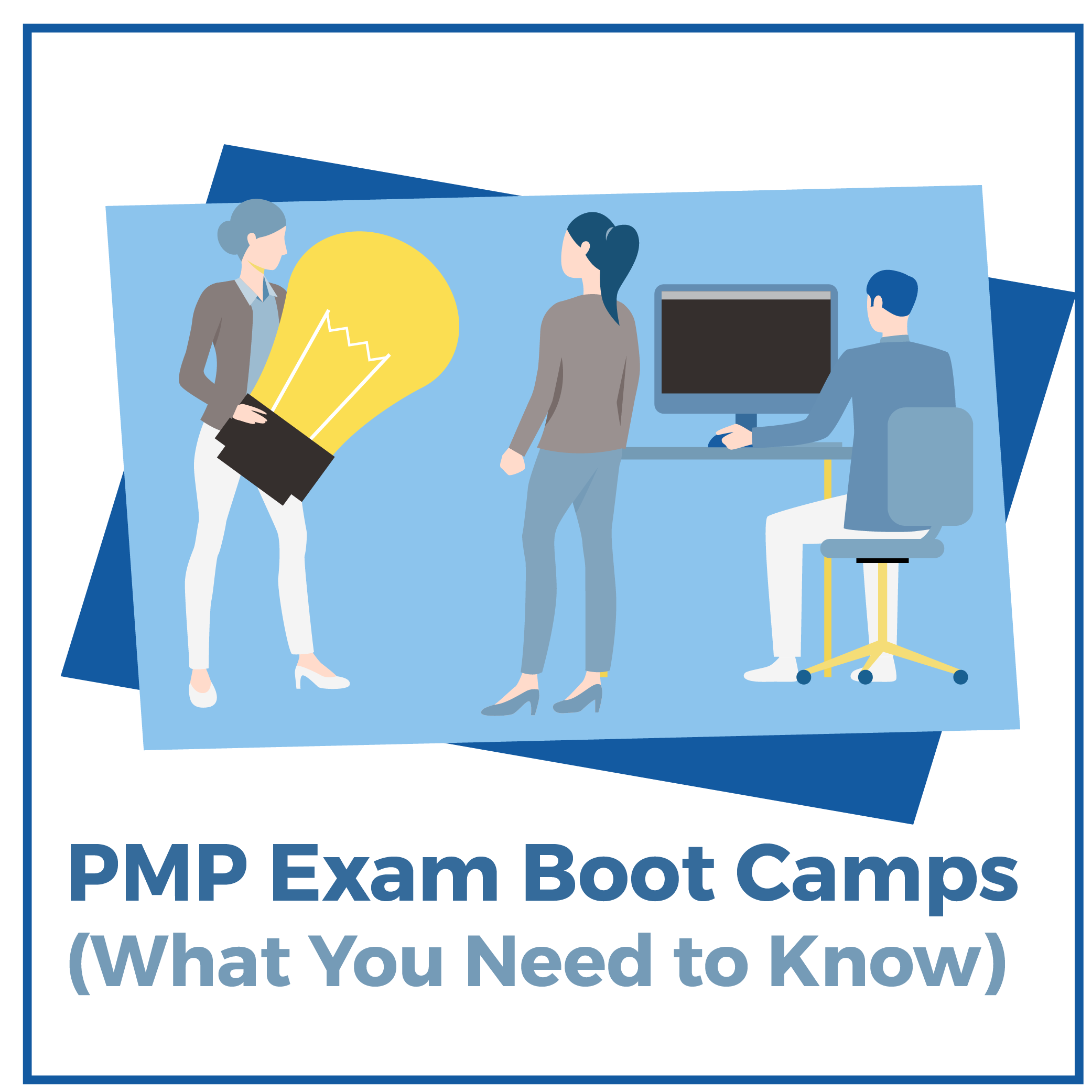 PMP Exam Boot Camps