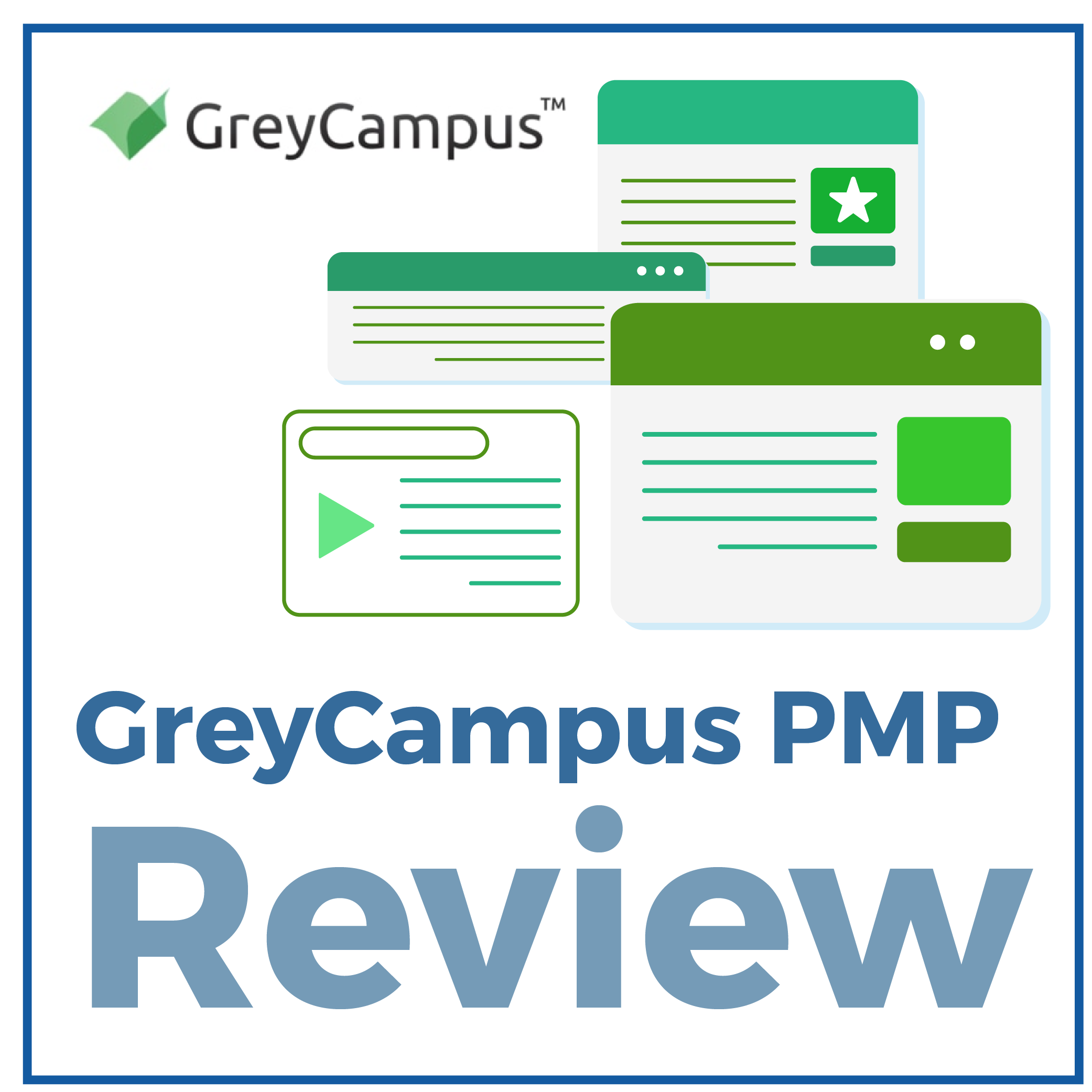 GreyCampus PMP Review