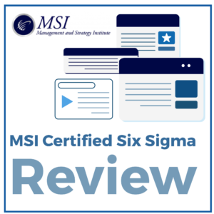 MSI Certified Six Sigma Review