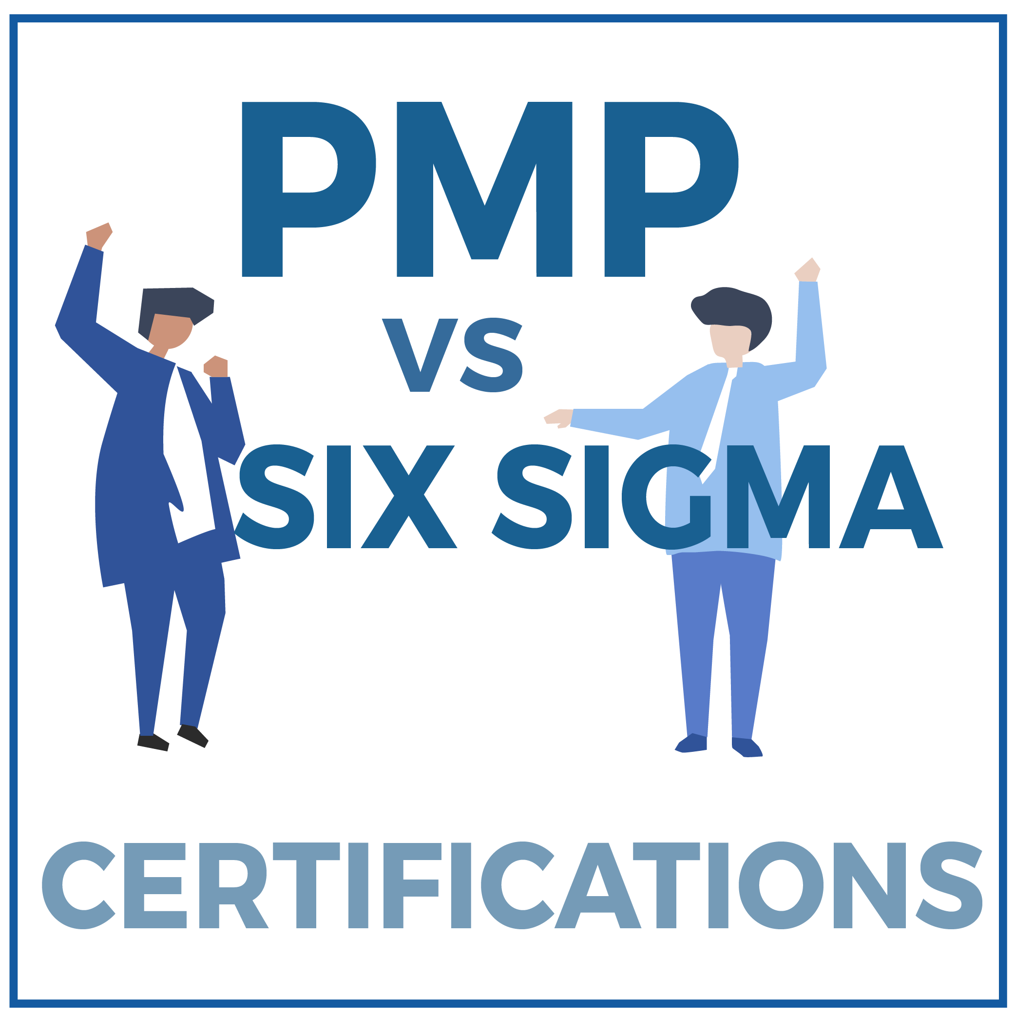 PMP vs Six Sigma Certifications