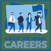 4 Best Six Sigma Careers