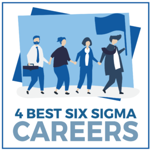 4 Best Six Sigma Careers